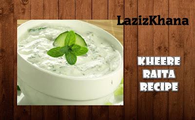 Cucumber (Kheera) Raita Recipe in Roman English - Kheere ka Raita Banane ka Tarika