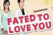 Fated to Love You February 27 2015