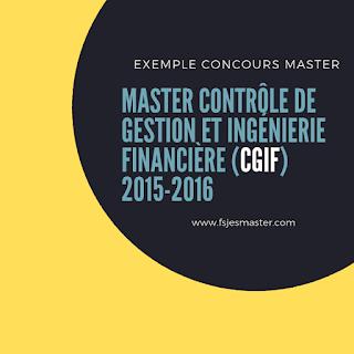 Exemple Concours Master Contrôle de Gestion et Ingénierie Financière 2015-2016 - Fsjes Mohammedia