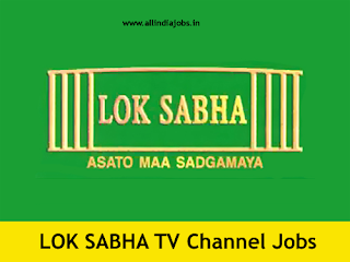 Lok Sabha TV Jobs