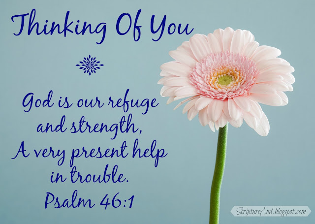 Thinking Of You image with a pink gerber daisy and Psalm 46:1 from ScriptureAnd.blogspot.com