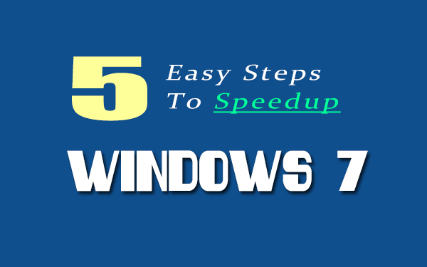 how to speedup windows 7