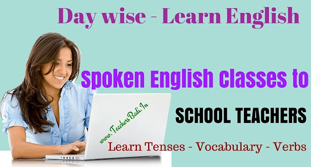 Spoken English,School Teachers,Learn Tenses,Vocabulary,Verb forms