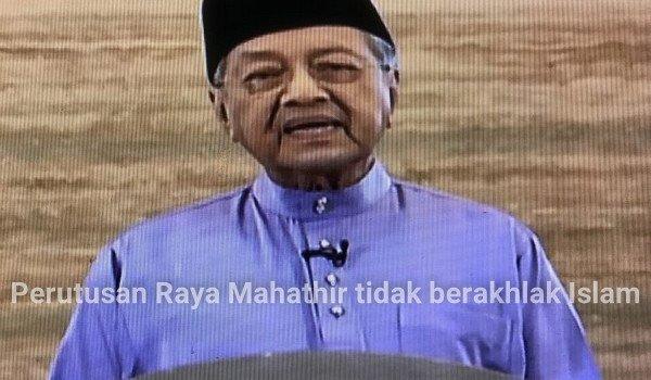Perutusan Raya Mahathir tidak berakhlak Islam