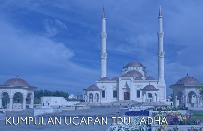 Kumpulan Kata Hari Raya Qurban Idul Adha Terbaru