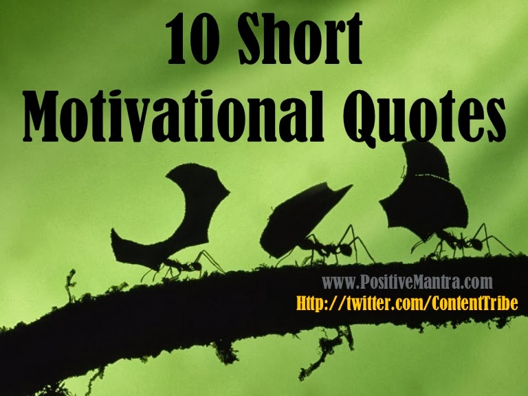 Short Quotes: Short Inspirational Quotes, Short Quotes