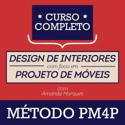 Curso Avançado de Projeto de Móveis- Método PM4P