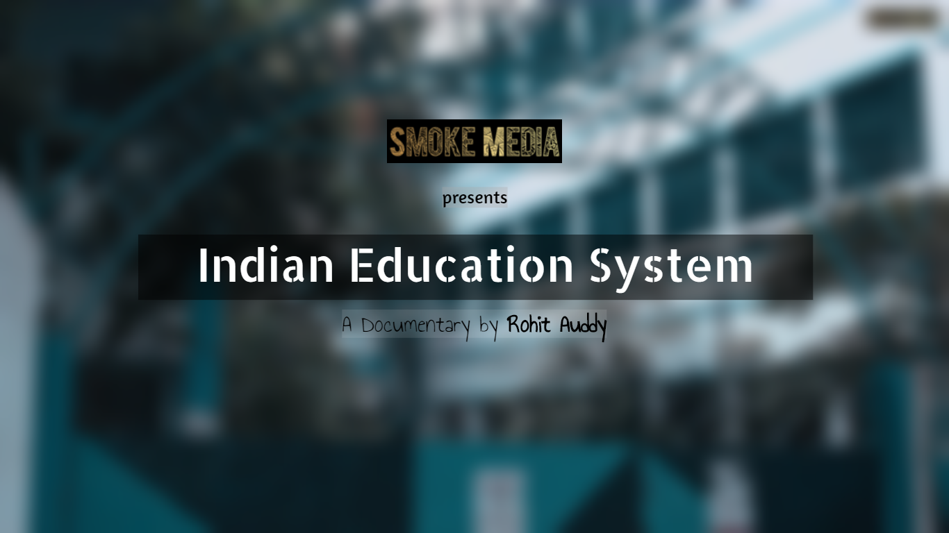 Indian Education System - Documentary (Poster)