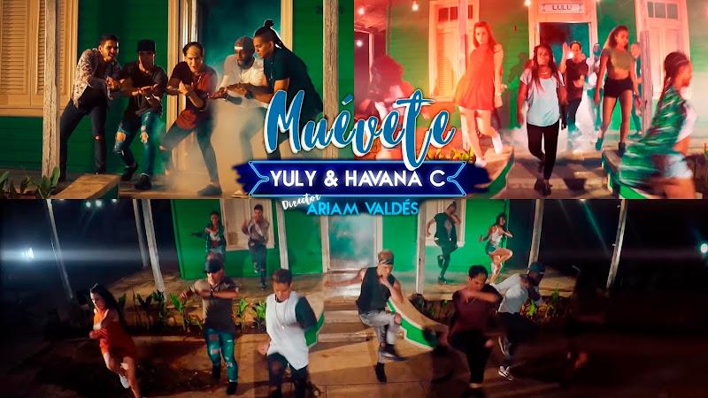 Yuly & Havana C - ¨Muévete¨ - Videoclip - Dirección: Ariam Valdés. Portal del Vídeo Clip Cubano