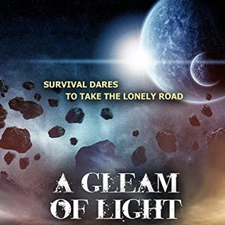 A GLEAM OF LIGHT (The Survival Trilogy #1) - by T.J. and M. L. Wolf