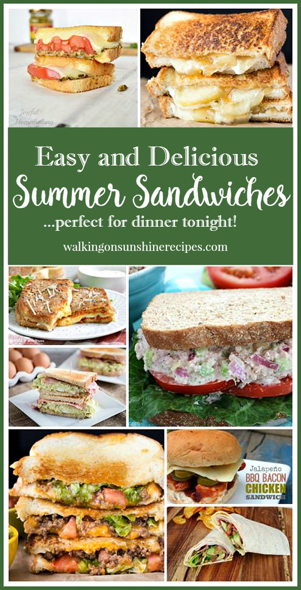 Easy and Delicious Summer Sandwiches featured on Walking on Sunshine