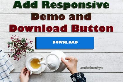 How To Add Responsive  Demo and Download Button On Blog.