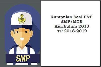 Soal PAT Bahasa Indonesia Kelas 7 dan 8 Semester 2 Kurikulum 2013 dan Kunci Jawabannya
