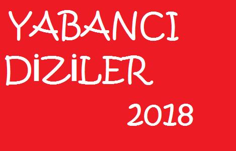 yeni yabancı diziler 2018 listesi