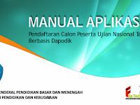 Download Juknis Manual Aplikasi - Pendaftaran Calon Peserta Ujian Nasional Tahun 2017 Berbasis Dapodik
