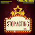 Stop Acting Workshop - Chaaruvaaka Research Center | Limited Registrations[20]