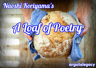 https://argutelegacy.blogspot.com/2019/03/koriyama-loaf-of-poetry-overview.html