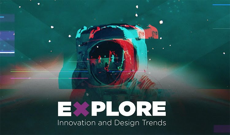 EXPLORE - Innovation and Design Trends