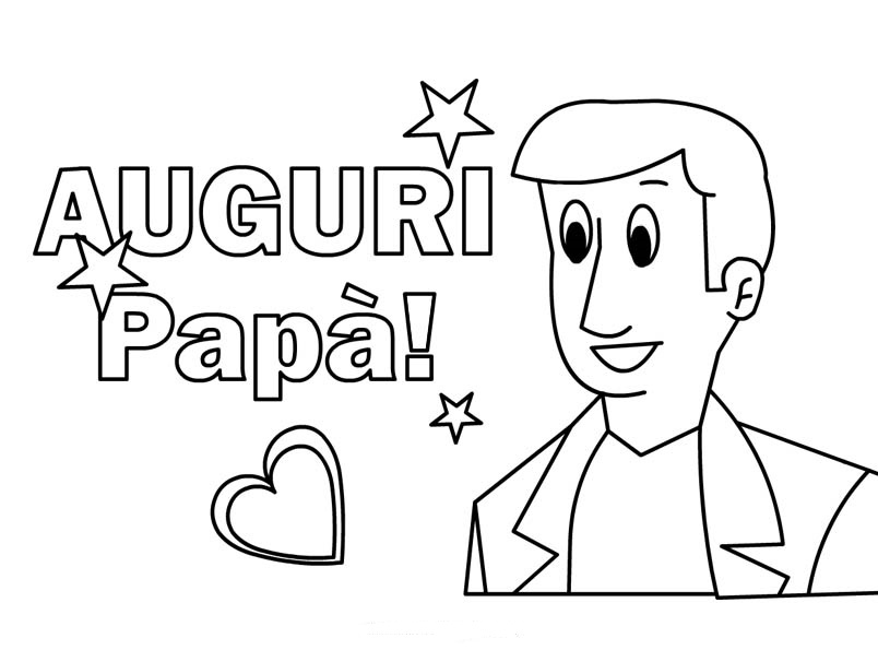 Nuovo Disegni Da Colorare Festa Del Papà 2014 Migliori Pagine Da