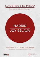 Concierto de Luis Brea y El Miedo en Joy Eslava