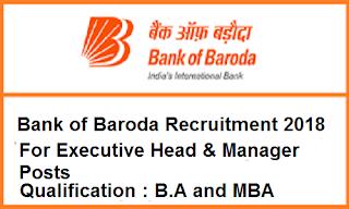 Bank of Baroda Executive Head & Manager Recruitment 2018