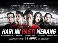 Download Film Hari Ini Pasti Menang (2013)