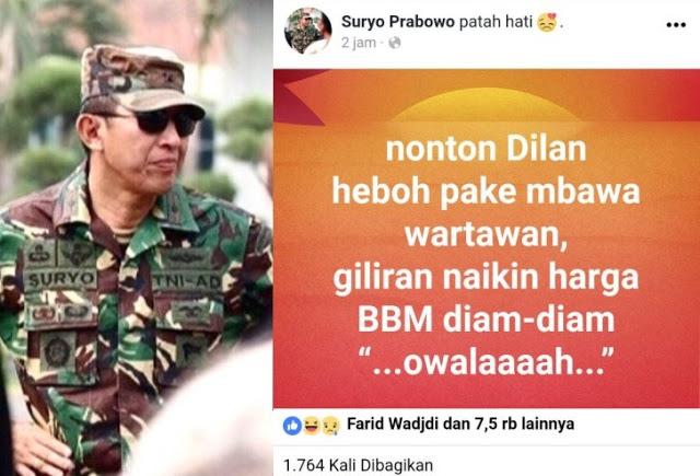 Letjen Suryo Prabowo: Nonton Dilan heboh pake bawa wartawan, giliran naikin harga BBM Diam-diam