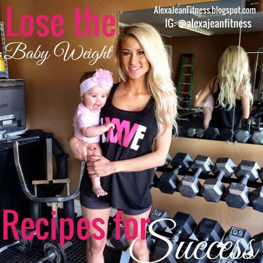 Fit Mommy - Lose the Baby Weight Recipe for Success