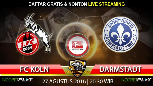 Prediksi FC Koln vs Darmstadt 27 Agustus 2016 (Liga Jerman)