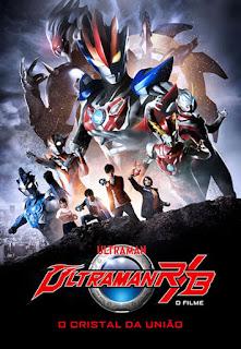 Ultraman ReB: O Filme - O Cristal da União - BDRip Dual Áudio