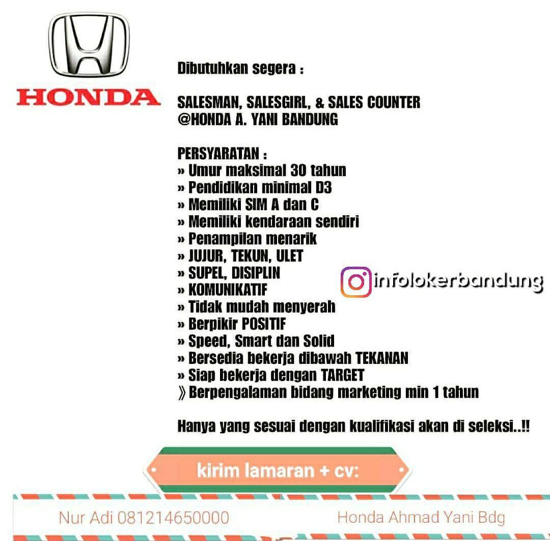 Lowongan Kerja Salesman, Sales Girl & Sales Counter Honda Ahmad Yani Bandung Januari 2018