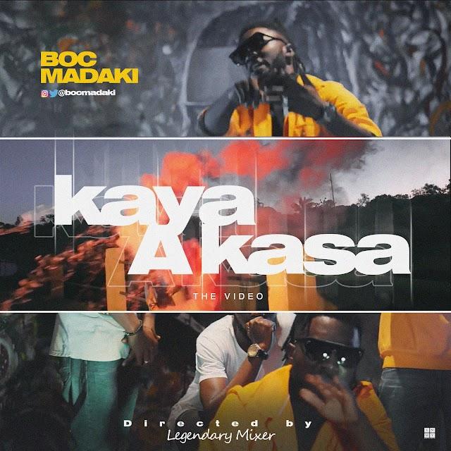 #VIDEO: KAYA A KASA- B.O.C (Official Video)