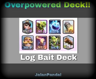 Deck Log Bait Clash Royale
