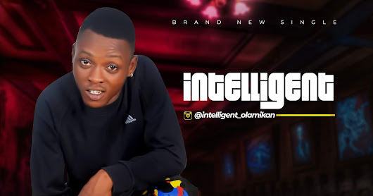 [MUSIC] INTELLIGENT – RINGTONE TUNDE LAWAL