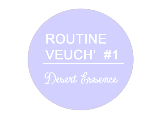 Routine cheveux #1 - Desert Essence