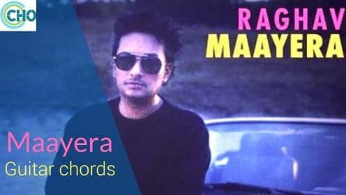 MAAYERA guitar chords and guitar tab Accurate | Raghav