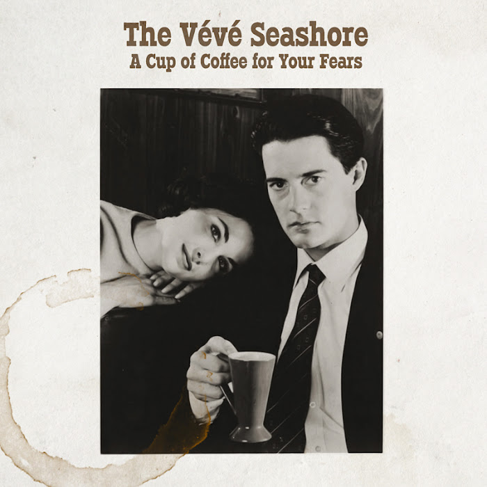 The Vévé Seashore - A Cup of Coffee for Your Fears EP