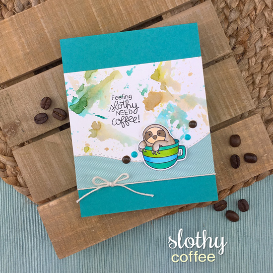 Sloth and Coffee card by Jennifer Jackson | Slothy Coffee Stamp Set by Newton's Nook Designs #newtonsnook #handmade