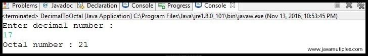 Output of Java program that converts decimal number to octal number.