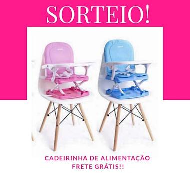 SORTEIO DE UMA LINDA CADEIRINHA DE ALIMENTAÇÃO PARA BEBÊ