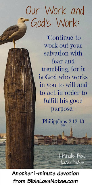 Philippians 2:12-13, God's Work and our Work in Sanctification