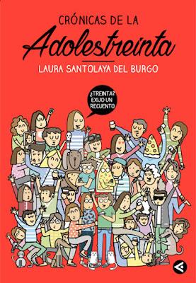 LIBRO - Crónicas de la adolestreinta  Laura Santolaya del Burgo | @p8ladas   (Aguilar - 2 Junio 2016) HUMOR  Comprar en Amazon España