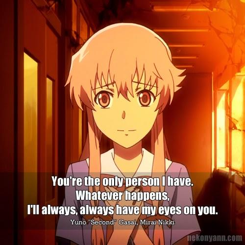 Mirai Nikki Quotes: Yuno Gasai Quotes. QuotesGram