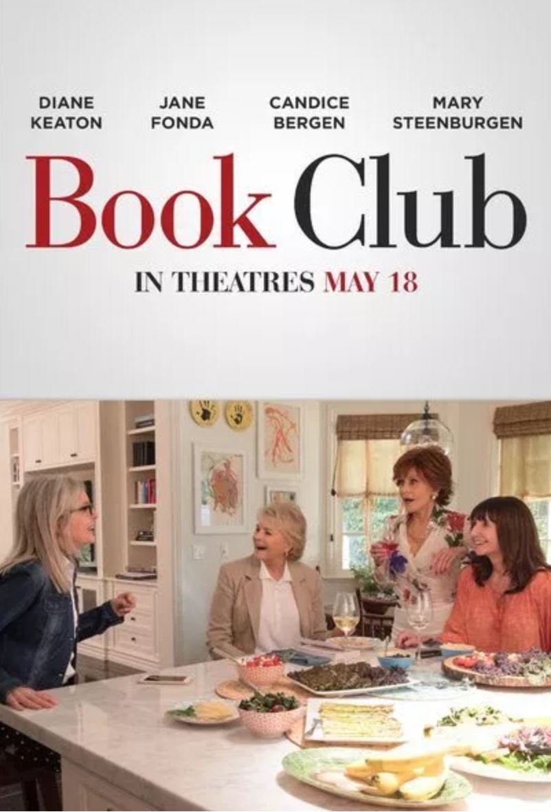 Ed\'s Filmic Forays: Film Review - Book Club (12A)