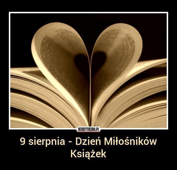Dziś Dzień Miłośników Książek! :)