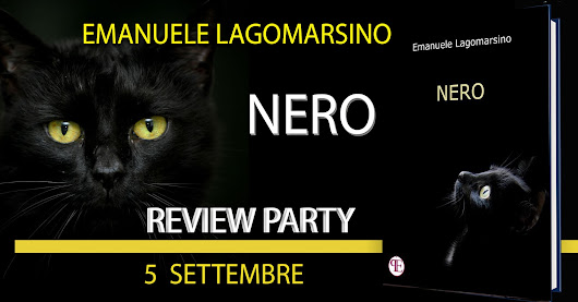 REVIEW PARTY: NERO DI EMANUELE LAGOMARSINO