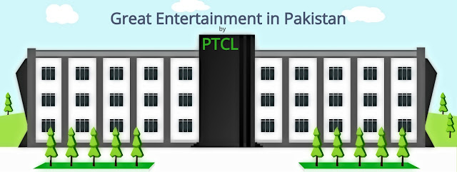 PTCL- Bringing a great Entertainment to Pakistan