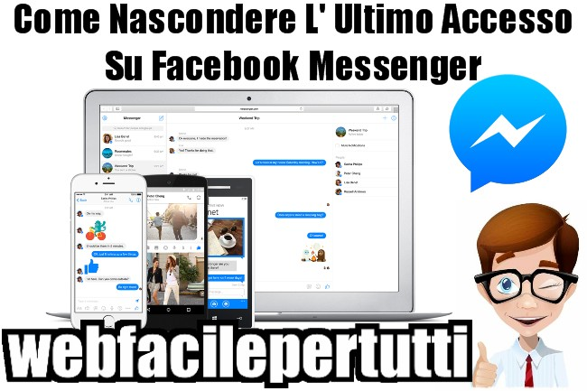 Guida | Come Nascondere L' Ultimo Accesso Su Facebook Messenger Con Android