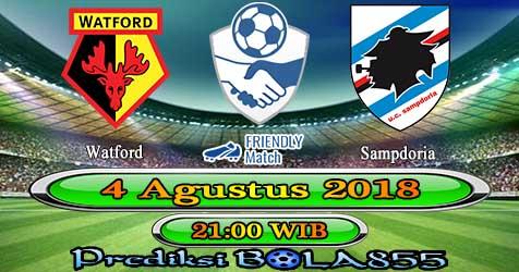 Prediksi Bola855 Watford vs Sampdoria 4 Agustus 2018
