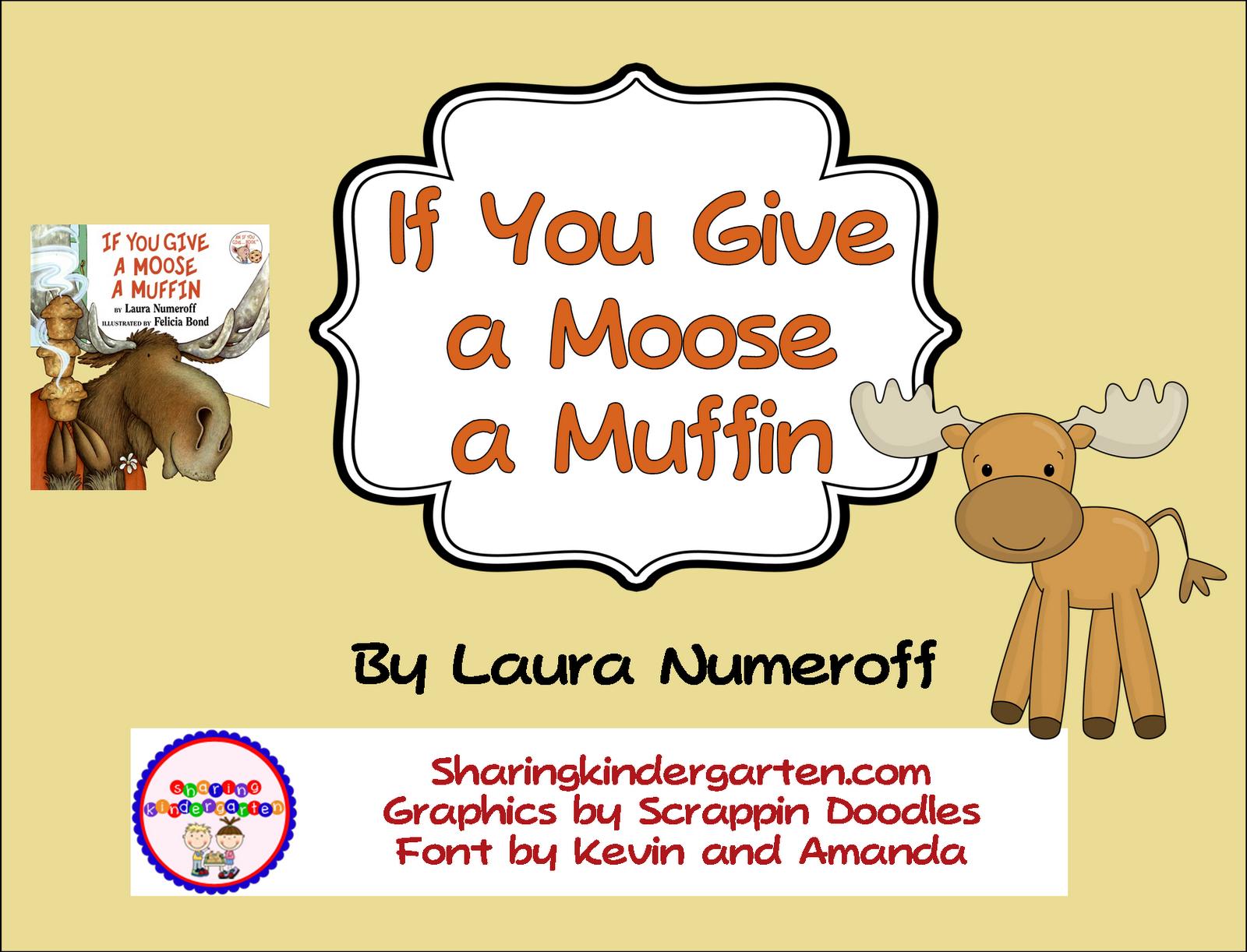 Classroom Freebies Too If You Give A Moose A Muffin Freebie
